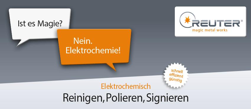 Elektrochemisch Reinigen, Polieren und Signieren